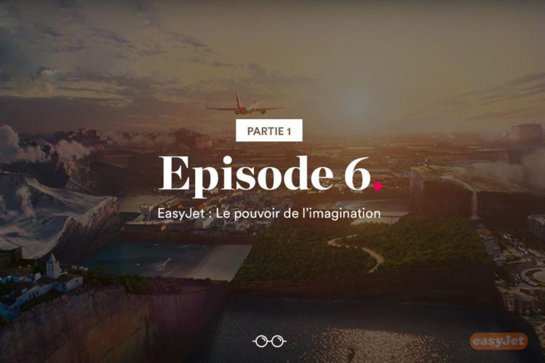 Episode 6 Humarketing : EasyJet Publicité