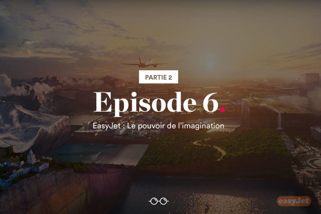 EasyJet : Le Pouvoir de l'imagination | Partie 2